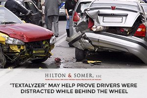 """Hilton & Somer """"Textalyzer"""" May Help Prove Drivers Were Distracted while Behind the Wheel"""