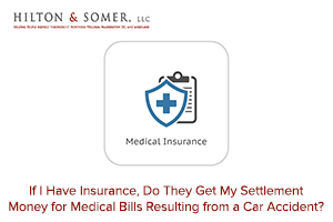 Medical Bills Resulting from a Car Accident? | PIP Insurance