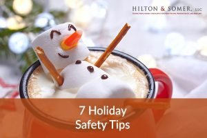 Injury Attorney Discusses 7 Holiday Safety Tips